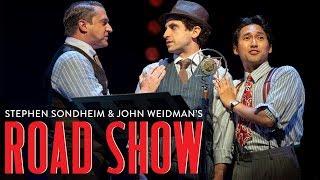 Sondheim & Weidman's Road Show