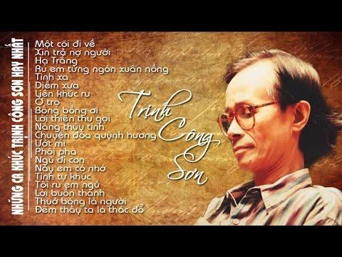 Tuyển Tập Những Ca Khúc Hay Nhất Của Trịnh Công Sơn   Những bài nhạc hay nhất 1