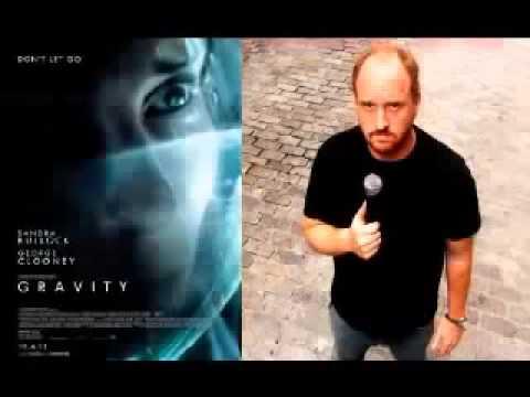 Louis C K Hates The Movie Gravity