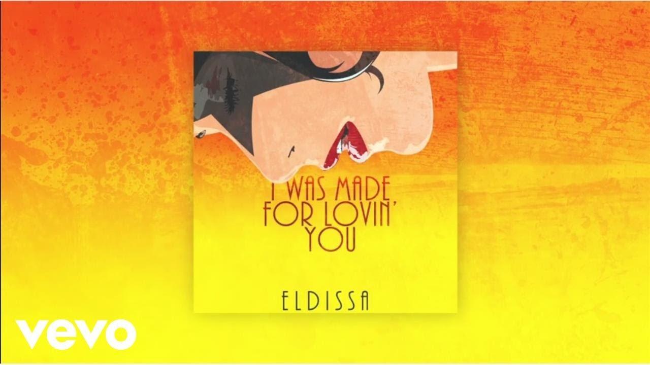 eldissa-i-was-made-for-lovin-you-audio-eldissavevo