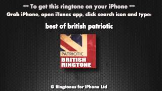 Patriotic British Ringtone (iPhone Ringtone)