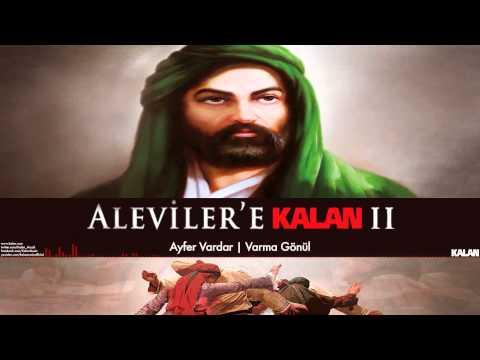 Ayfer Vardar - Varma Gönül [ Aleviler'e Kalan II © 2015 Kalan Müzik ]