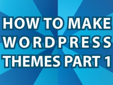 Wordpress Theme Tutorial - YouTube