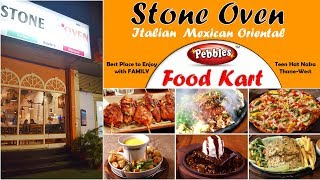 Italian Mexican Oriental Food at Thane   Stone Oven   Pebbles Food Kart