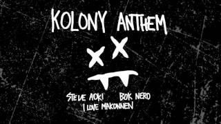 Steve Aoki Kolony Anthem feat iLoveMakonnen Bok Nero Cover