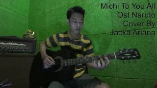 Michi To You All (Ost Naruto)-Cover By Jacka Ariana