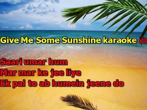 Give me some sunshine original karaoke