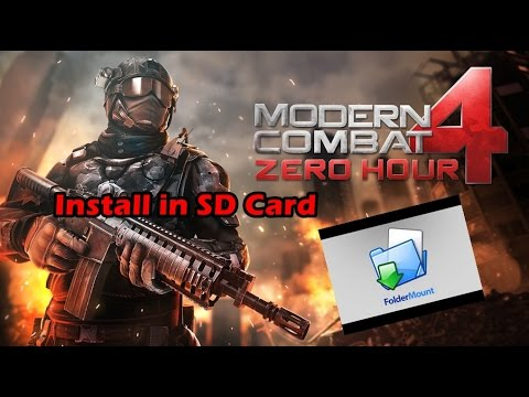 how to install modern combat 4 in sd card xperia m