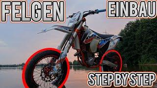 Supermoto Felgen Einbau Step-by-Step (KTM EXC 450)