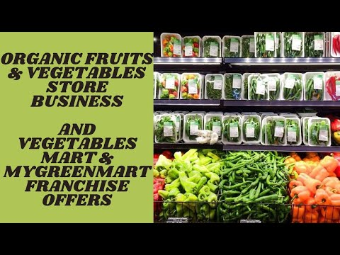 Organic food store business|Fruits & vegetable store business|Vegetablesmart and My Greenmart stores