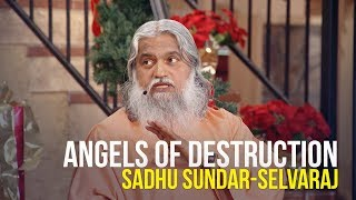 Download Video Angels of Destruction - Sadhu Sundar-Selvaraj MP3 3GP MP4