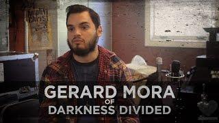 Self Hate -- Gerard Mora of Darkness Divided
