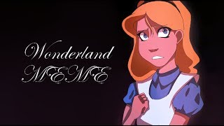 Alice in Wonderland | Wonderland | Animation Meme