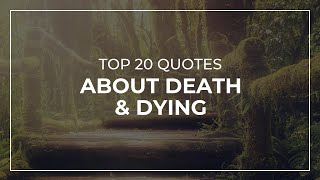 Notable And Famous Death And Dying Quotes