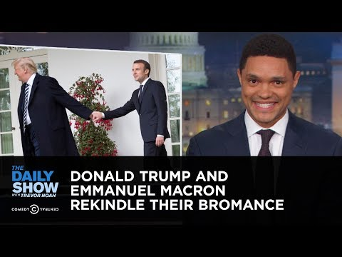 Donald Trump and Emmanuel Macron Rekindle Their Bromance | The Daily Show