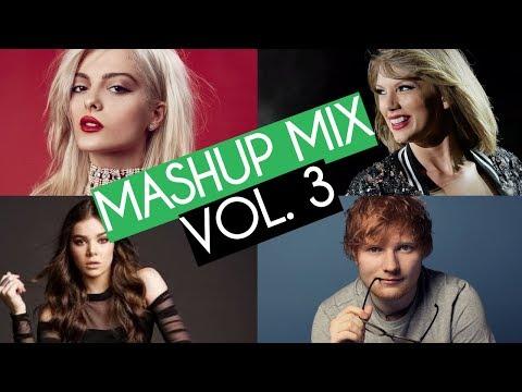 Best Pop Mashup Mix Vol. 3 (2018)