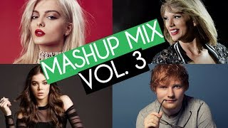 Best Pop Mashup Mix Vol. 3 (2018)