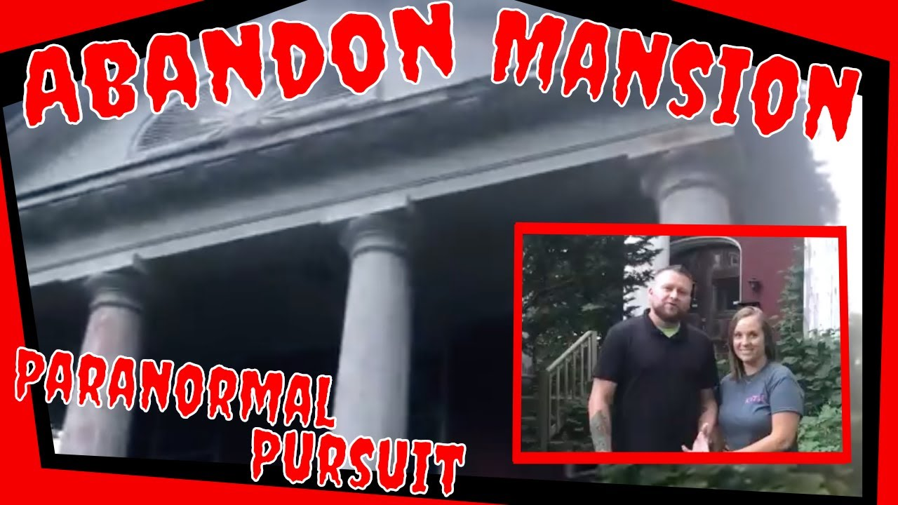 Exploring an Abandon Mansion we found in Greenville, PA by: PSPR Paranormal Pursuit