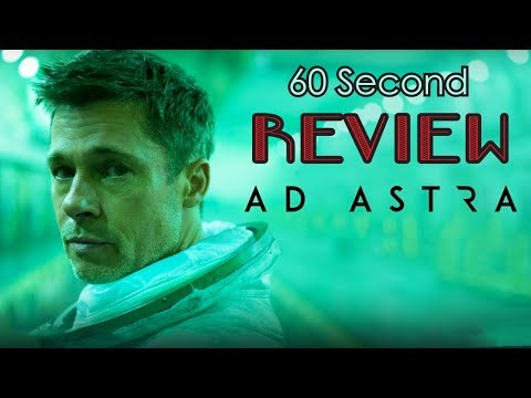 Ad Astra 60 Second Review (NO Spoilers)   CinemaWins