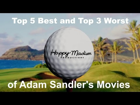 Adam Sandler's Best and Worst Films