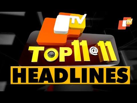 11 PM Headlines 10 August  2020 | Odisha TV