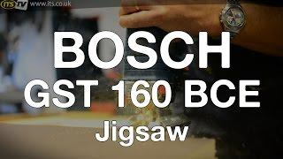 Bosch GST 160 BCE Jigsaw - ITS TV