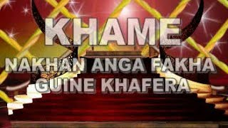 Khamè Nakhan Anga Fakha Guinè Khaféra 3&4 SOUSSOU