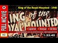 Watch Online : King of the Royal Mounted (1940)