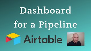 Track your Pipeline with a Dashboard in Airtable