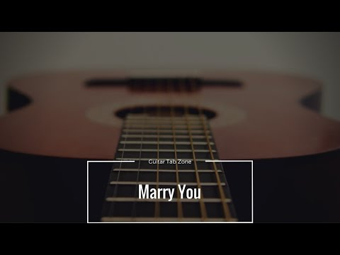 Marry You - Bruno Mars (Guitar Tab)
