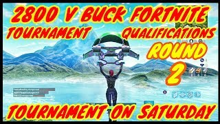 2800 V Bucks Tournament Qualification Round 2-Fortnite Battle Royal