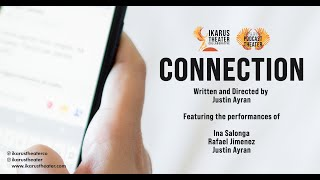 Connection (Thornhill Virtual Fringe Fest Performance)