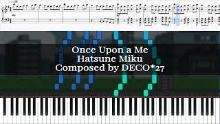 Once Upon A Me - Hatsune Miku [Piano Tutorial]