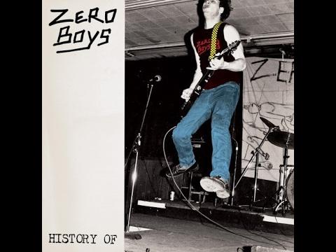 Zero Boys - History Of [FULL ALBUM]