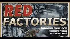 Red Factories Advanced Squad Leader Historical Module 10 Stalingrad