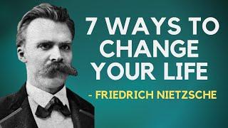 Friedrich Nietzsche - 7 Wąys To Change Your Life (Existentialism)
