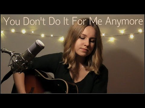 You Don't Do It For Me Anymore (Demi Lovato) | Cover