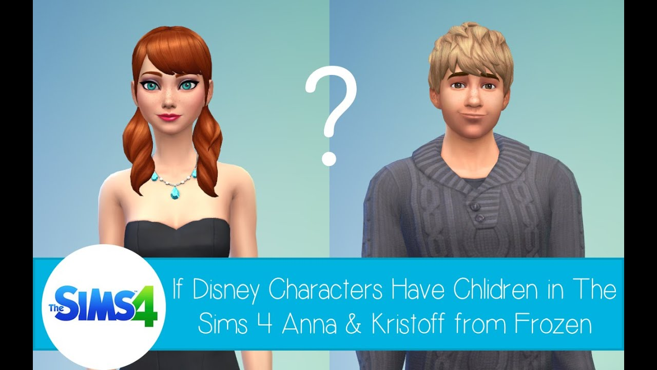 Sims 3 Cartoon Characters : If disney characters had children in the sims anna and