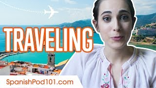 Learn Spanish - ALL Travel Phrases You Need!