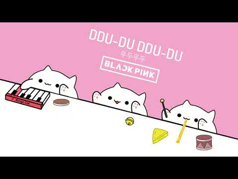 Bongo Cat - '뚜두뚜두 (DDU-DU DDU-DU)' - BLACKPINK (K-POP)