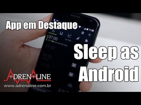 Sleep as Android - Gerencie melhor o seu sono pelo smartphone