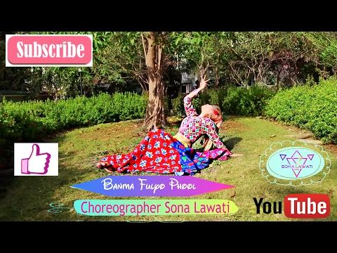 Banma Fulyo Phoolai Phool, Choreography by Sona Lawati
