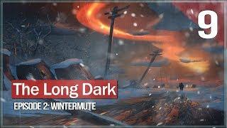 Аномалия. Световая фуга! ● The Long Dark: Wintermute Episode 2 #9