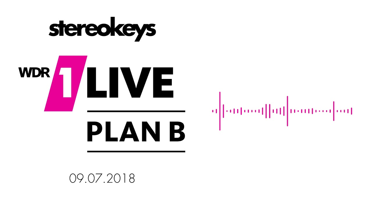 Stereokeys 1live Plan B Heimatkult Youtube