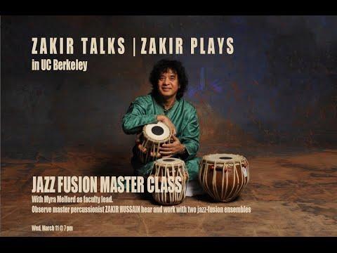 Jazz Fusion Master Class with Zakir Hussain