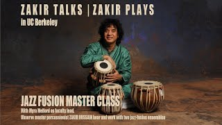 Jazz Fusion Master Class with Zakir Hussain