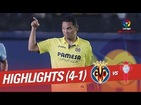 Resumen de Villarreal CF vs RC Celta (4-1)