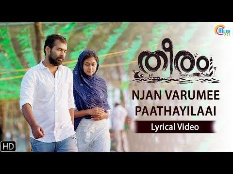 Theeram | Njan Varumee Paathayilaai | Lyric Video | Armaan Malik | Afzal Yusuff | Official