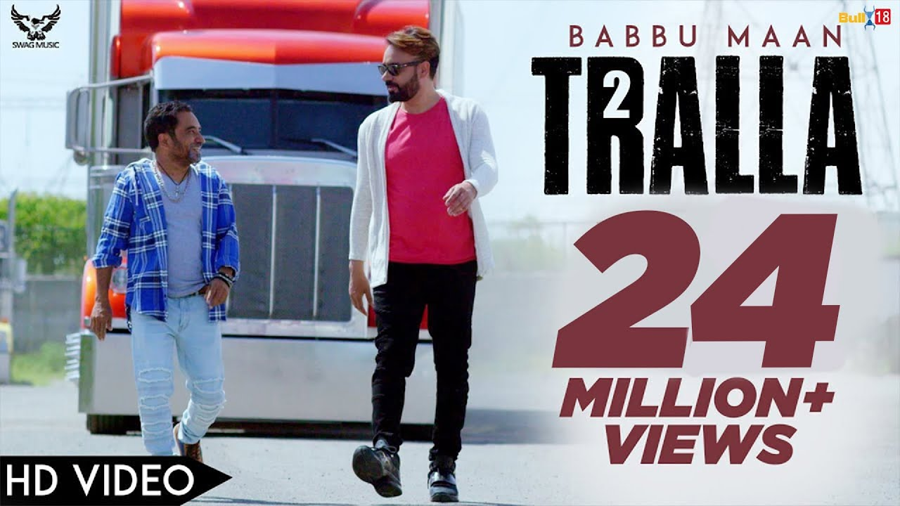Babbu Maan - Tralla 2 (Official Music Video) Banjara | Latest Punjabi Song 2018