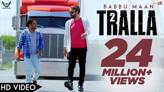 Babbu Maan Tralla 2 (Official Music ) Banjara | Latest Punjabi Song 2018